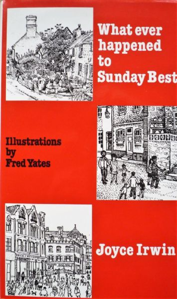 Whatever Happened To Sunday Best illustrated by Fred Yates 2nd Edition